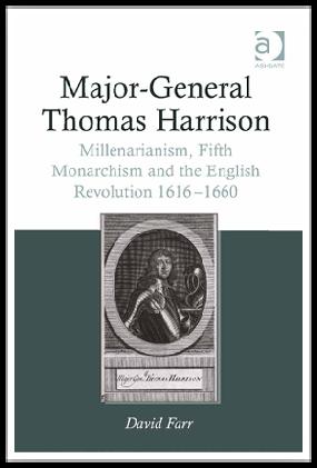 Major-GeneralThomasHarrisonMillenarianism,FifthMonarchism